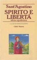Spirito e libertà - Agostino (sant')