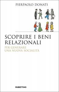 Copertina di 'Scoprire i beni relazionali'
