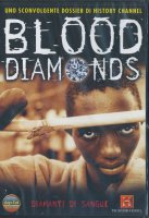 Blood diamonds - Diamanti di sangue