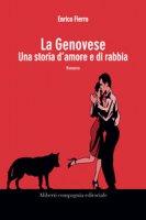 La Genovese. Una storia di amore e di rabbia - Fierro Enrico