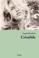 Crisalide - Bertolotti Angelo