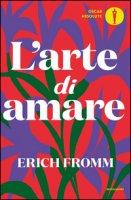 L' arte di amare - Fromm Erich