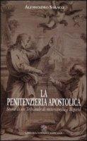 La penitenzieria apostolica - Saraco Alessandro