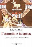 L'agnello e la sposa - Savoldelli Luigi
