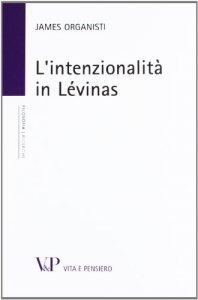 Copertina di 'L'intenzionalità in Lévinas'