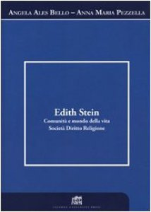 Copertina di 'Edith Stein. Comunità e mondo della vita. Società. Diritto. Religione'