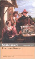 Il racconto d'inverno. Testo inglese a fronte - Shakespeare William