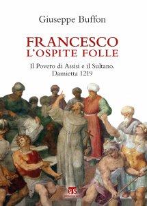 Copertina di 'Francesco l'ospite folle'