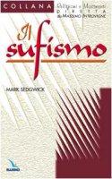 Il sufismo - Sedgwick Mark, Zoccatelli Pierluigi