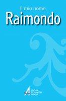 Raimondo - Lazzarin Piero, Fillarini Clemente
