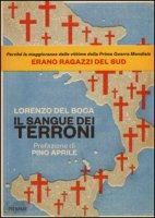 Il sangue dei terroni - Del Boca Lorenzo