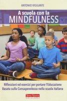 A scuola con la mindfulness - Vigilante Antonio