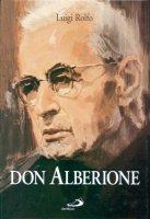 Don Alberione. Appunti per una biografia - Rolfo Luigi