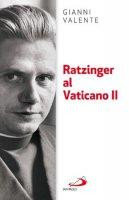 Ratzinger al Vaticano II - Gianni Valente