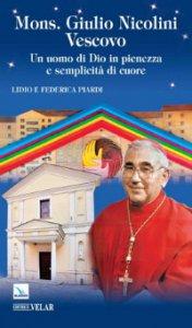 Copertina di 'Mons. Giulio Nicolini vescovo. Un uomo di Dio in pienezza e semplicità di cuore'
