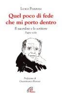 Quel poco di fede che mi porto dentro - Luigi Pozzoli
