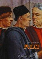 Pulci. Luigi e una famiglia di poeti - Orvieto Paolo