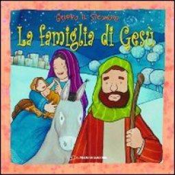Copertina di 'La famiglia di Gesù'