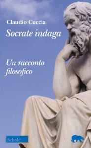 Copertina di 'Socrate indaga'