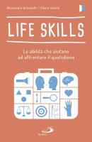 Life Skills - Alessandro Antonietti , Chiara Valenti