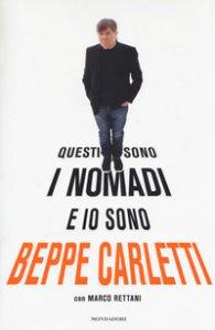 Copertina di 'Questi sono i Nomadi e io sono Beppe Carletti'