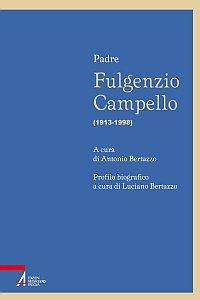 Copertina di 'Padre Fulgenzio Campello (1913-1998)'