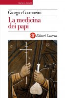 La medicina dei papi - Giorgio Cosmacini