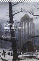 Inni alla notte-Canti spirituali. Testo tedesco a fronte - Novalis