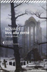 Copertina di 'Inni alla notte-Canti spirituali. Testo tedesco a fronte'