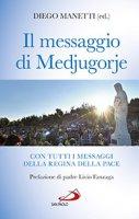 Il messaggio di Medjugorje - Diego Manetti