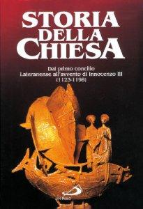 Copertina di 'Dal primo Concilio lateranense all'Avvento di Innocenzo III (1123-1198) [VOL. IX/2]'