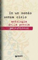 In un mondo senza cielo - Francesca Maria Corrao