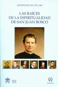 Copertina di 'Raìces de la espiritualidad de san Juan Bosco. (Las)'