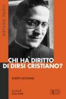 Chi ha diritto di dirsi cristiano? - Arturo Paoli