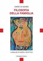 Filosofia della famiglia - Dario Di Giosia