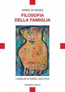 Copertina di 'Filosofia della famiglia'