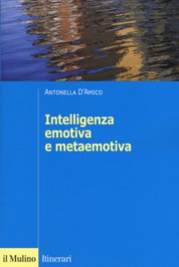 Copertina di 'L' intelligenza emotiva e metaemotiva'