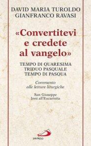 Copertina di 'Convertitevi e credete al vangelo'