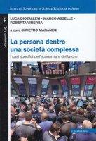 La persona dentro una società complessa - Luca Diotallevi , Marco Asselle , Roberta Vinerba