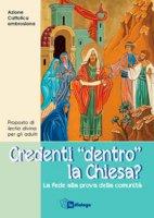 """Credenti """"dentro"""" la Chiesa?"""
