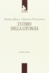 Copertina di 'Uomo della liturgia. (L')'