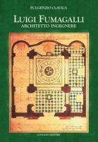 Luigi Fumagalli architetto ingegnere - Clavica Fulgenzio