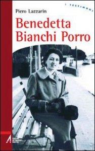 Copertina di 'Benedetta Bianchi Porro'