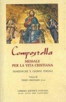 Compostella. Messale per la vita cristiana [vol_3] / Tempo ordinario 13-34