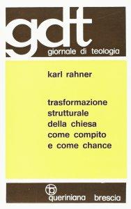 Copertina di 'Trasformazione strutturale della Chiesa come compito e come chance (gdt 067)'