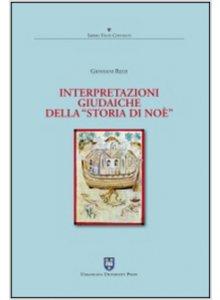 Copertina di 'Interpretazioni giudaiche della «Storia di Noè»'