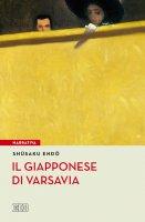Il Giapponese di Varsavia e altri racconti - Shusaku Endo