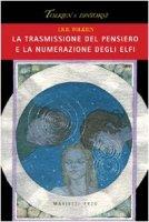 La trasmissione del pensiero e la numerazione degli elfi - Tolkien J.R.R.