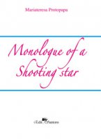 Monologue of a shooting star - Protopapa Mariateresa