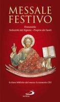 Messale festivo. Domeniche, Solennità del Signore, Proprio dei Santi di  su LibreriadelSanto.it